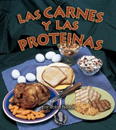 Las carnes y las proteinas (Meats and Proteins)