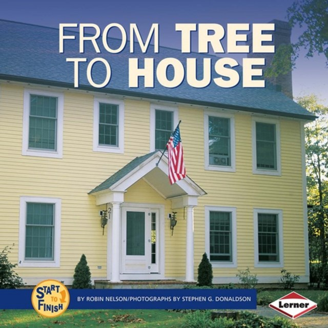 From Tree to House