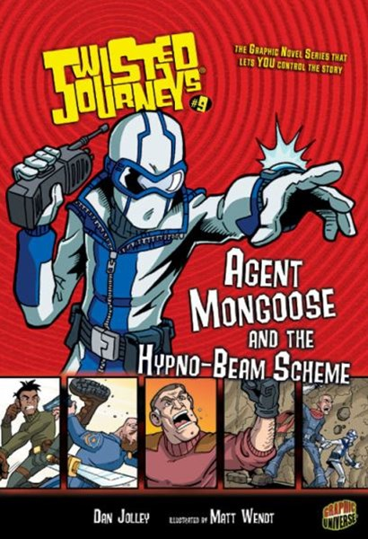 Twisted Journeys Bk 9: Agent Mongoose And The Hypno-Beam Scheme