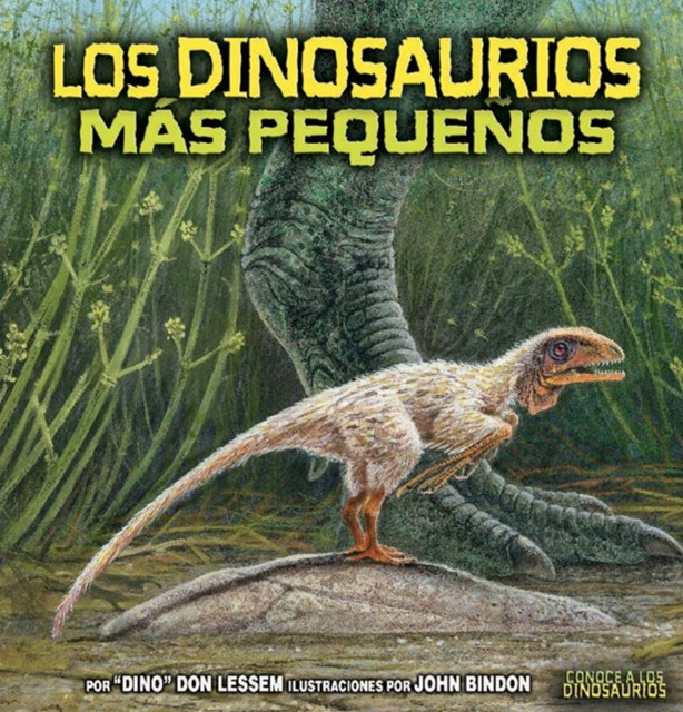 Los dinosaurios mas pequenos (The Smallest Dinosaurs)