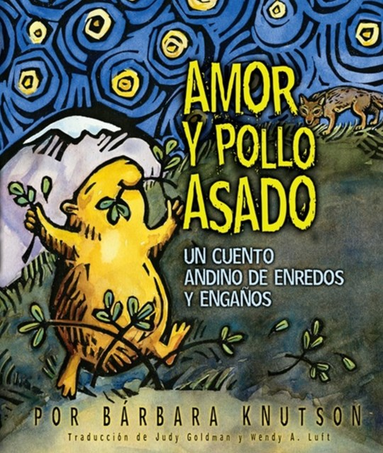 Amor y pollo asado (Love and Roast Chicken)