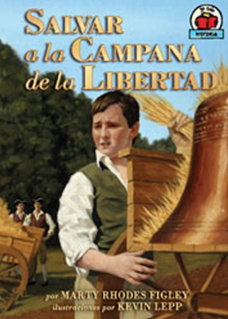 Salvar a la Campana de la Libertad (Saving the Liberty Bell)