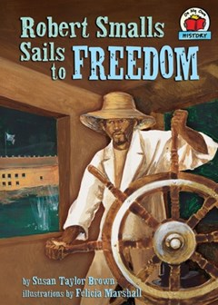 Robert Smalls Sails to Freedom