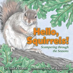 Hello, Squirrels!
