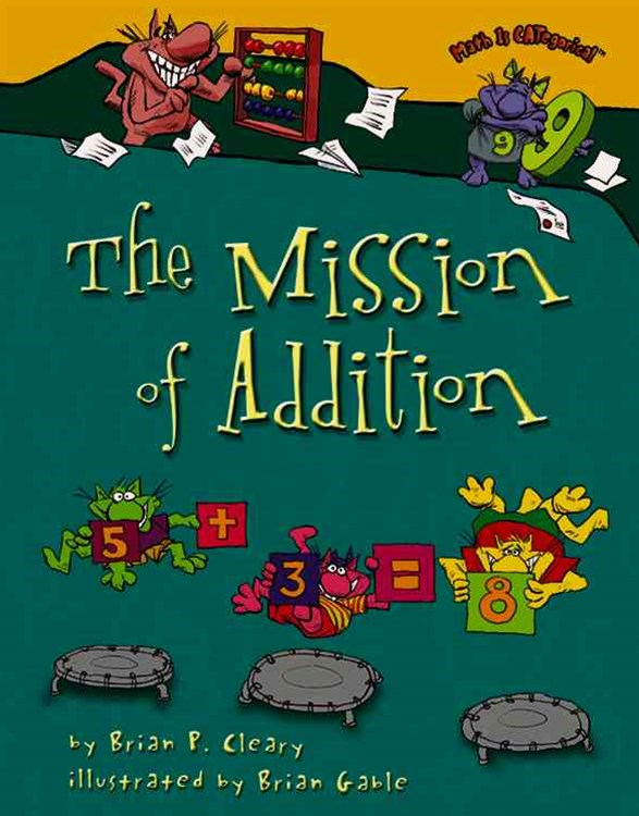 The Mission of Addition