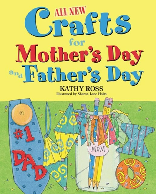 (ebook) All New Crafts for Mother's Day and Father's Day