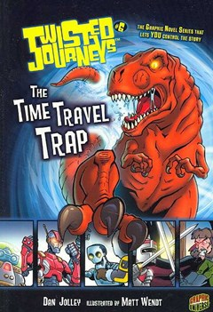 Twisted Journeys Bk 6: The Time Travel Trap