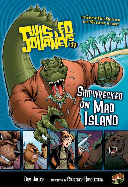 Twisted Journeys Bk 11: Shipwrecked On A Mad Island