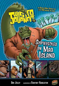 Shipwrecked on Mad Island