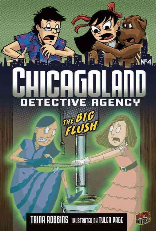 Chicagoland Detective Agency Book 4: The Big Flush
