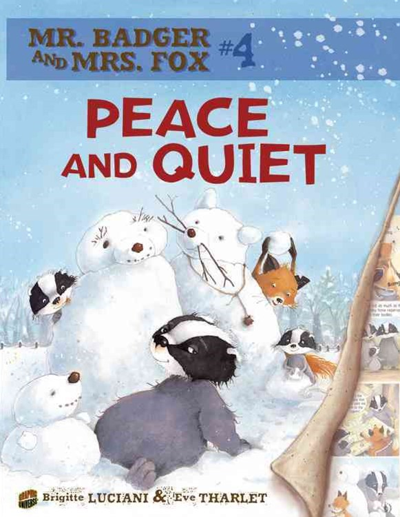 Mr Badger and Mrs Fox Book 4: Peace And Quiet