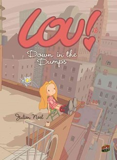 Lou! Book 3: Down In The Dumps