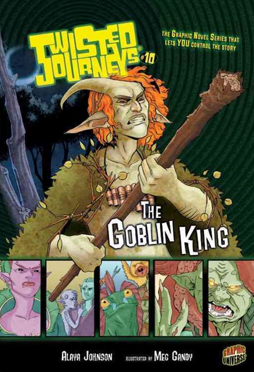 Twisted Journeys Bk 10: The Goblin King