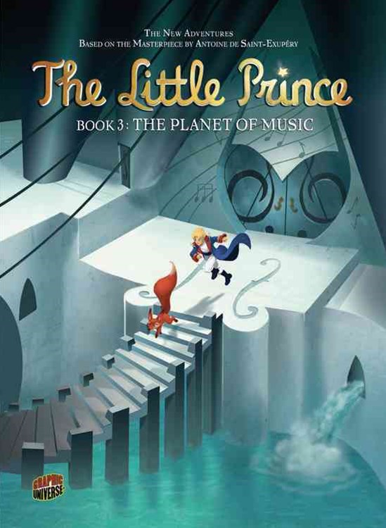 The Little Prince Book 3: The Planet Of Music