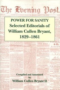 The Power For Sanity by William Cullen Bryant (9780823215430) - HardCover - Business & Finance Organisation & Operations