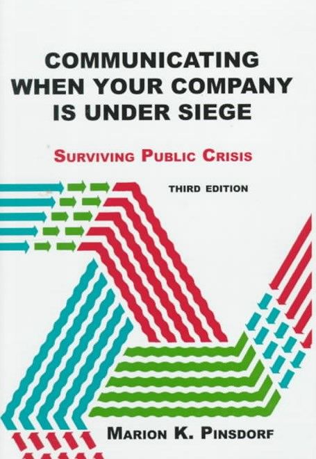 Communicating When Your Company is Under Siege