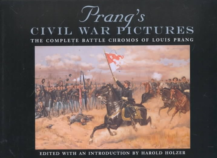 Prang's Civil War Pictures