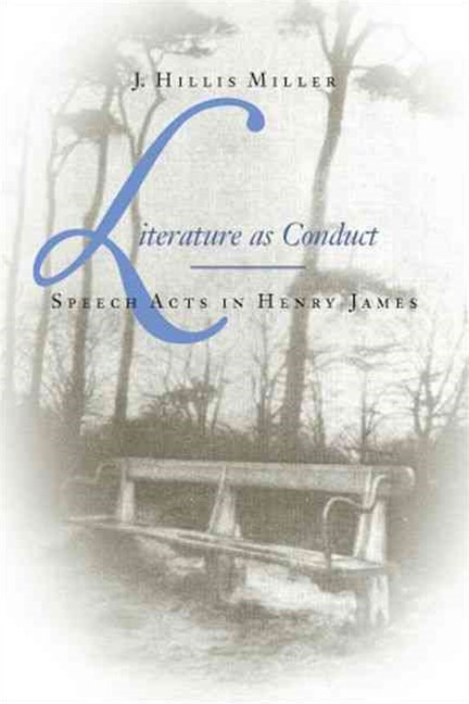 Literature as Conduct