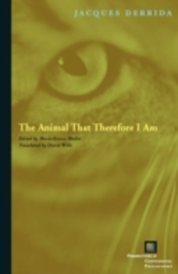 (ebook) Animal That Therefore I Am