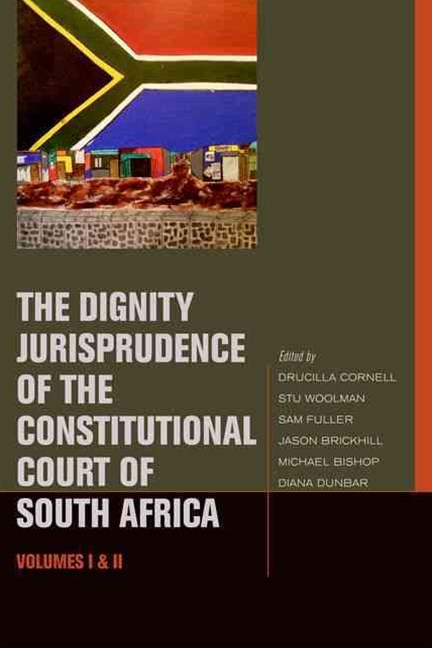 Dignity Jurisprudence of the Constitutional Court of South Africa