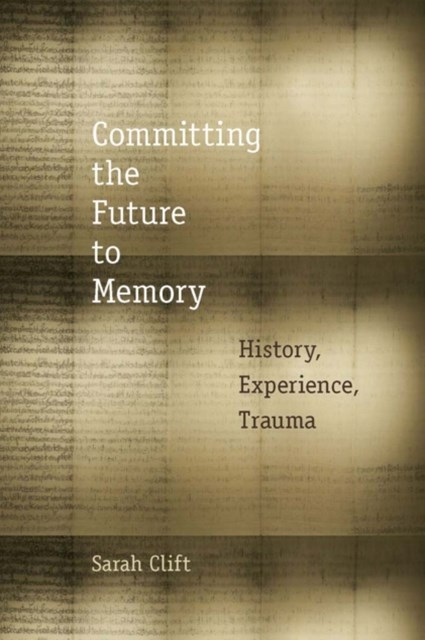 Committing the Future to Memory
