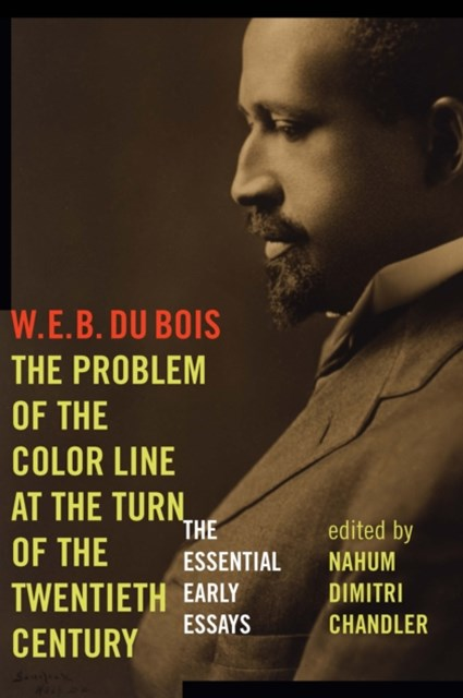 Problem of the Color Line at the Turn of the Twentieth Century