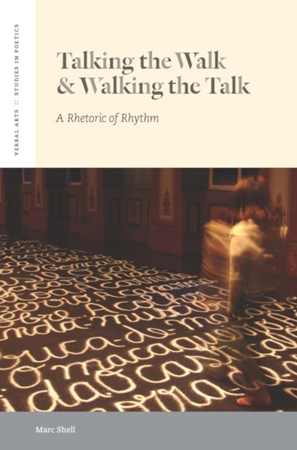 Talking the Walk & Walking the Talk