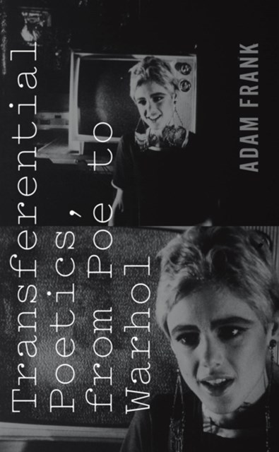 (ebook) Transferential Poetics, from Poe to Warhol