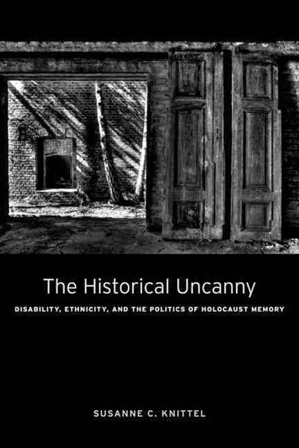 The Historical Uncanny