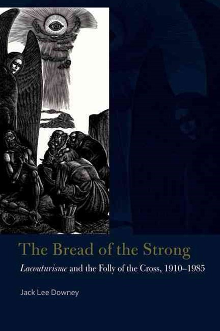 The Bread of the Strong