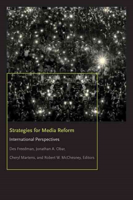 Strategies for Media Reform