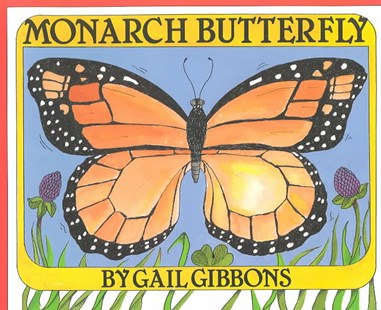 Monarch Butterfly by Gail Gibbons (9780823409099) - PaperBack - Non-Fiction Animals