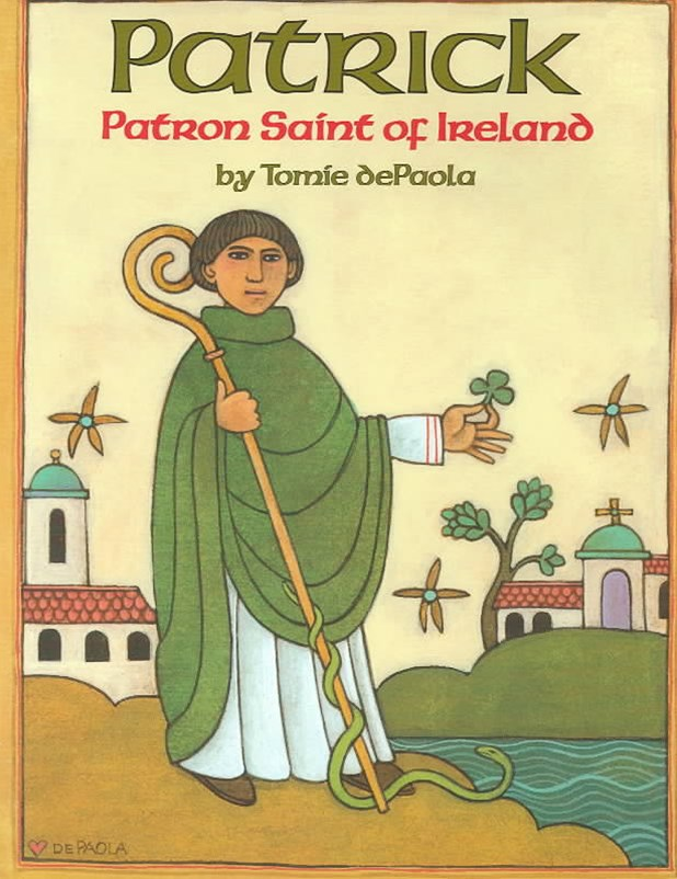 Patrick - Patron Saint of Ireland