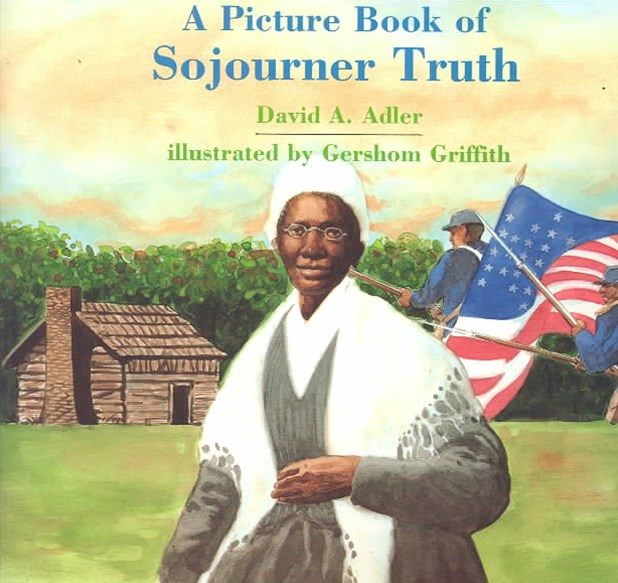 A Picture Book of Sojourner Truth