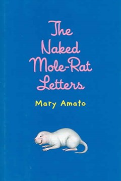 The Naked Mole-Rat Letters