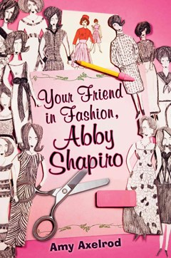 Your Friend in Fashion, Abby Shapiro