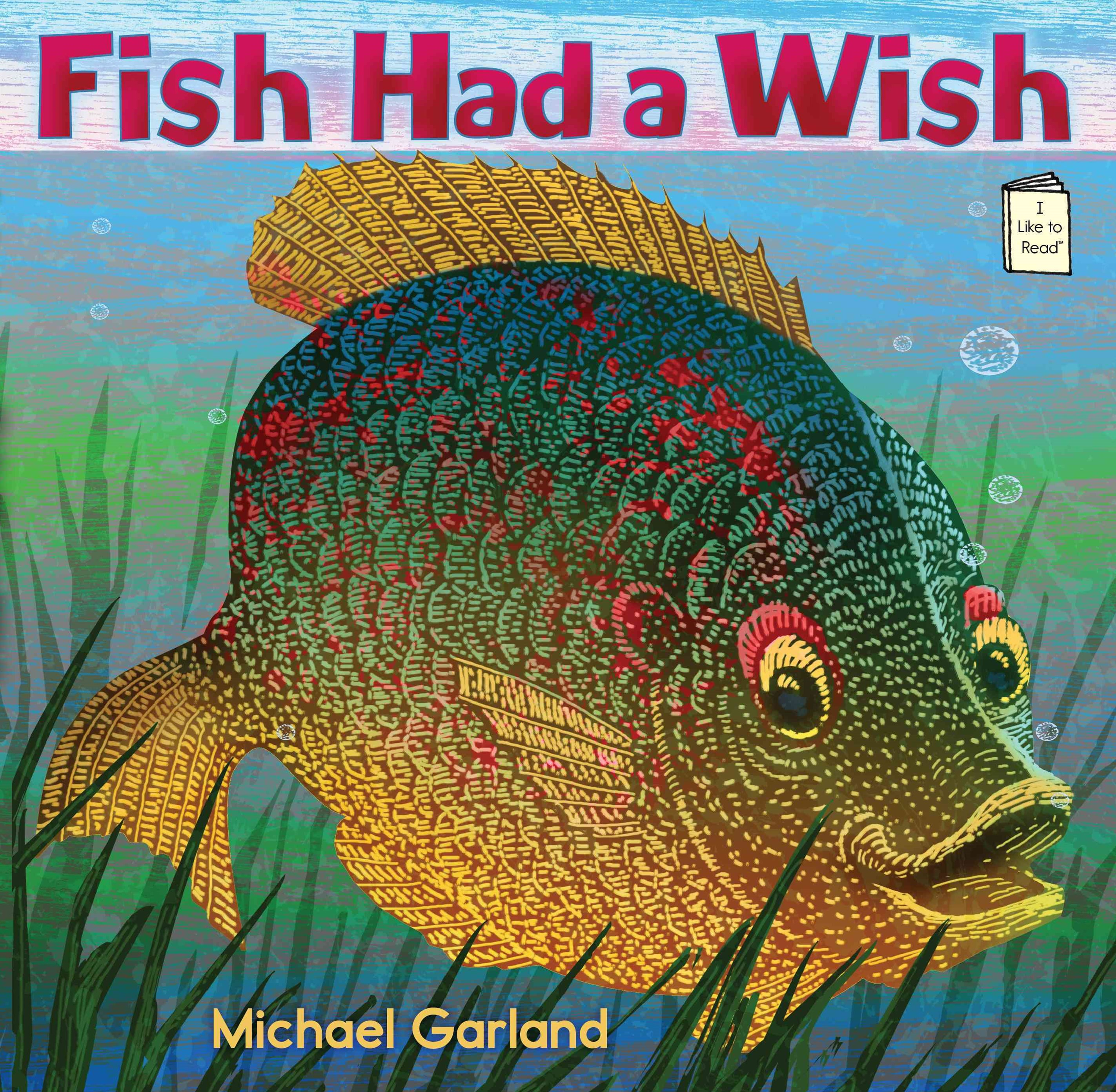 Fish Had a Wish