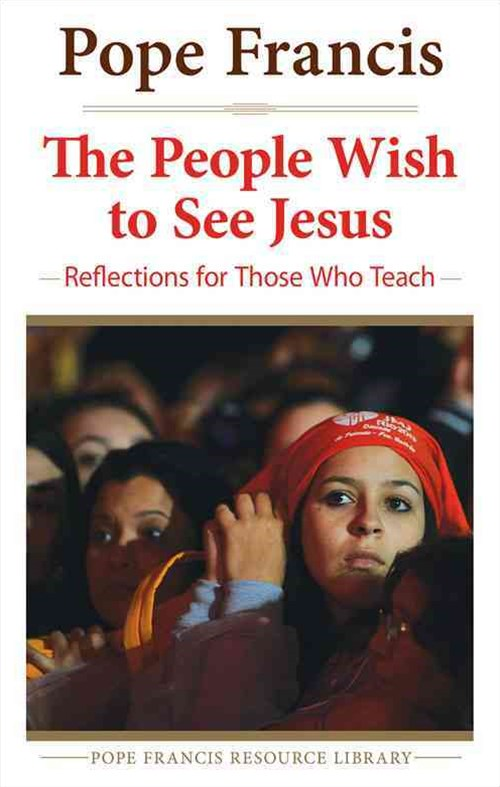 The People Wish to See Jesus