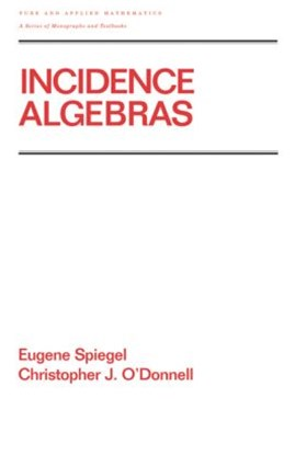 Incidence Algebras