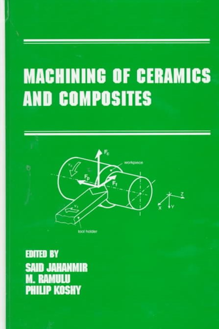 Machining of Ceramics and Composites
