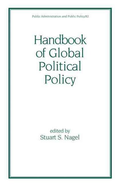 Handbook of Global Political Policy