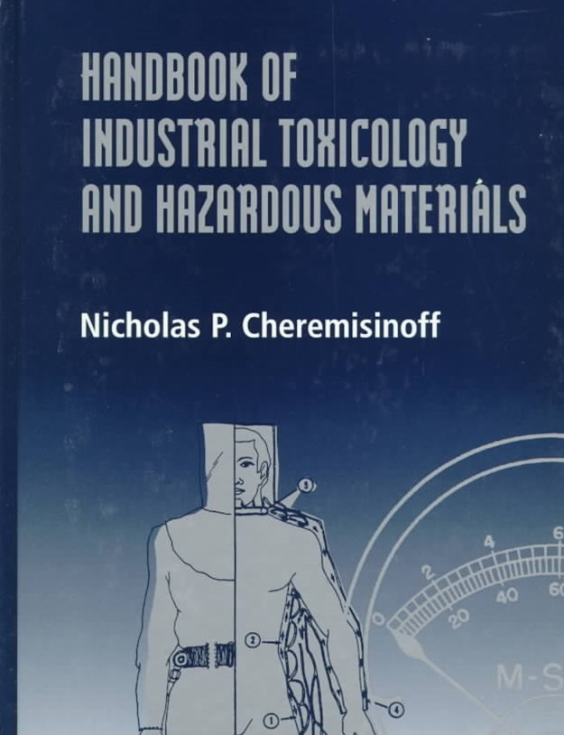 Handbook of Industrial Toxicology and Hazardous Materials