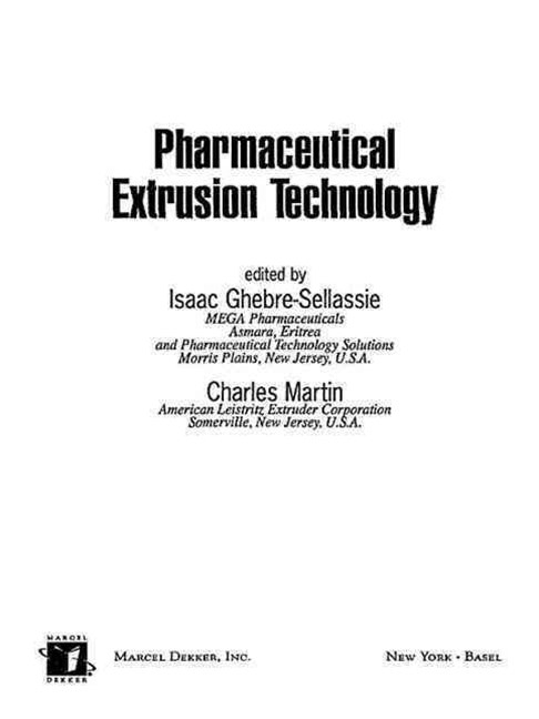 Pharmaceutical Extrusion Technology