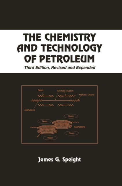 Chemistry and Technology of Petroleum
