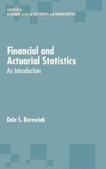 (ebook) Financial and Actuarial Statistics