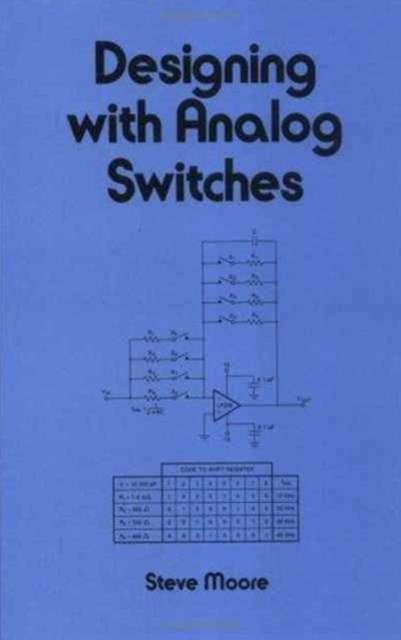 Designing with Analog Switches