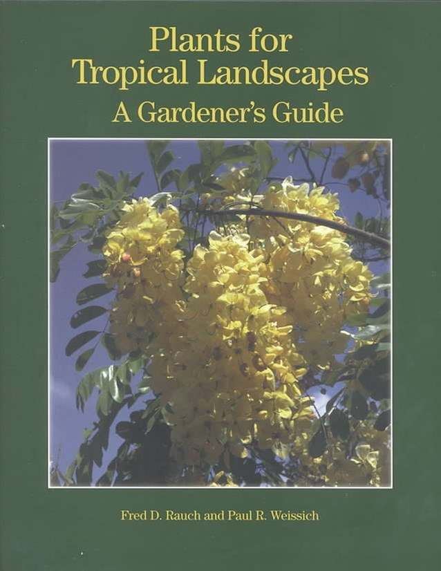Plants for Tropical Landscapes