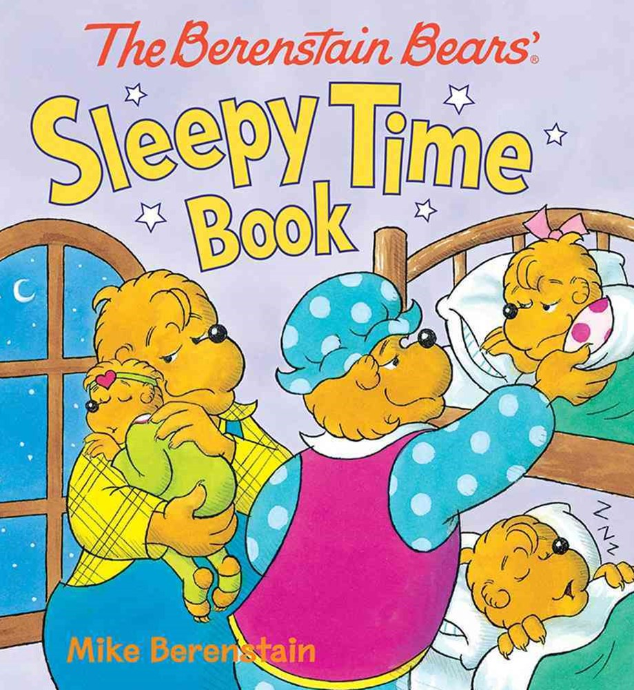 The Berenstain Bears' Sleepy Time Book