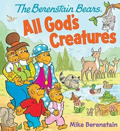 The Berenstain Bears All God