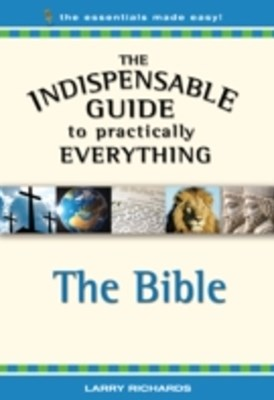 Indispensable Guide to Practically Everything